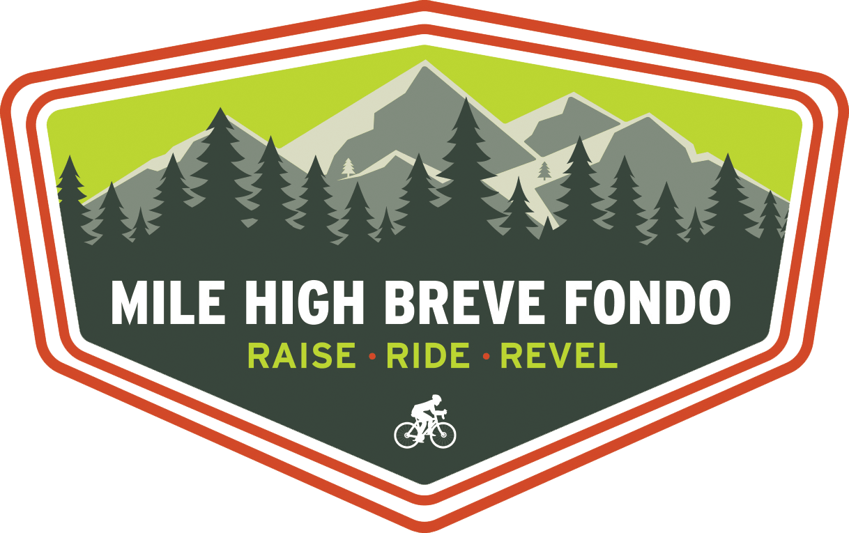 Mile High Breve Fondo. Raise - Ride - Revel