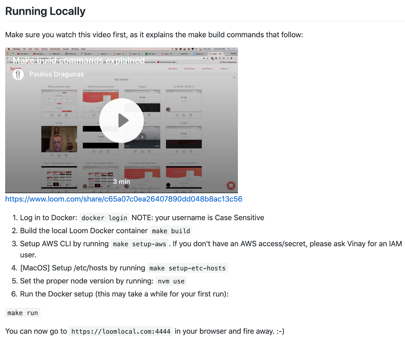 A screenshot of our Loom web infrastructure README that includes a video along with written instructions.