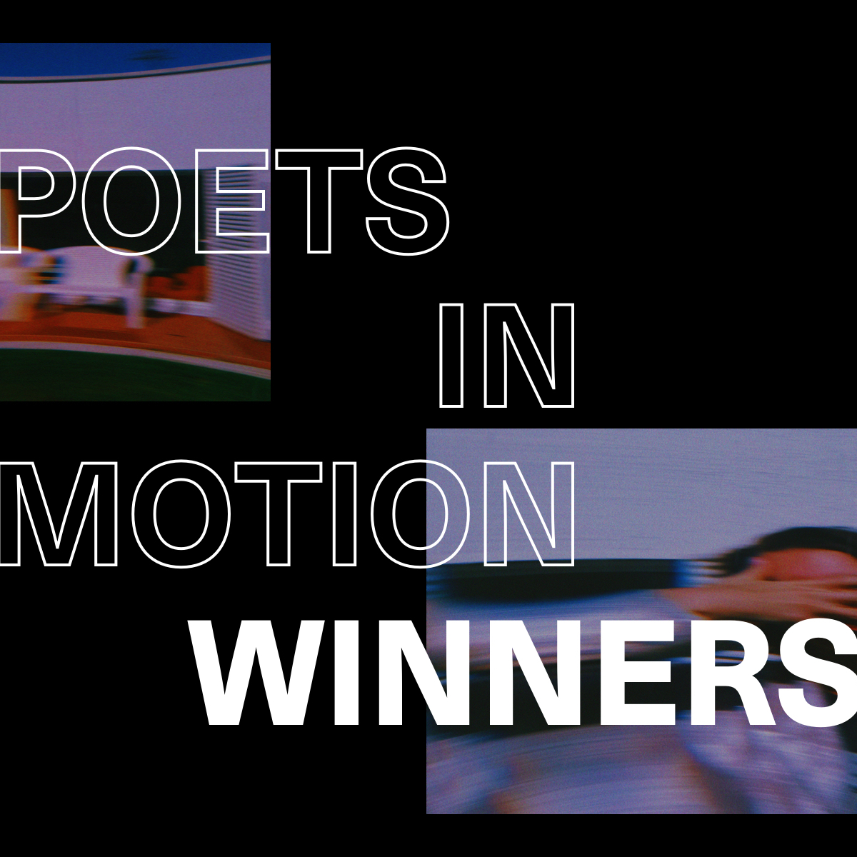 Poets in Motion: Announcing Our Winners