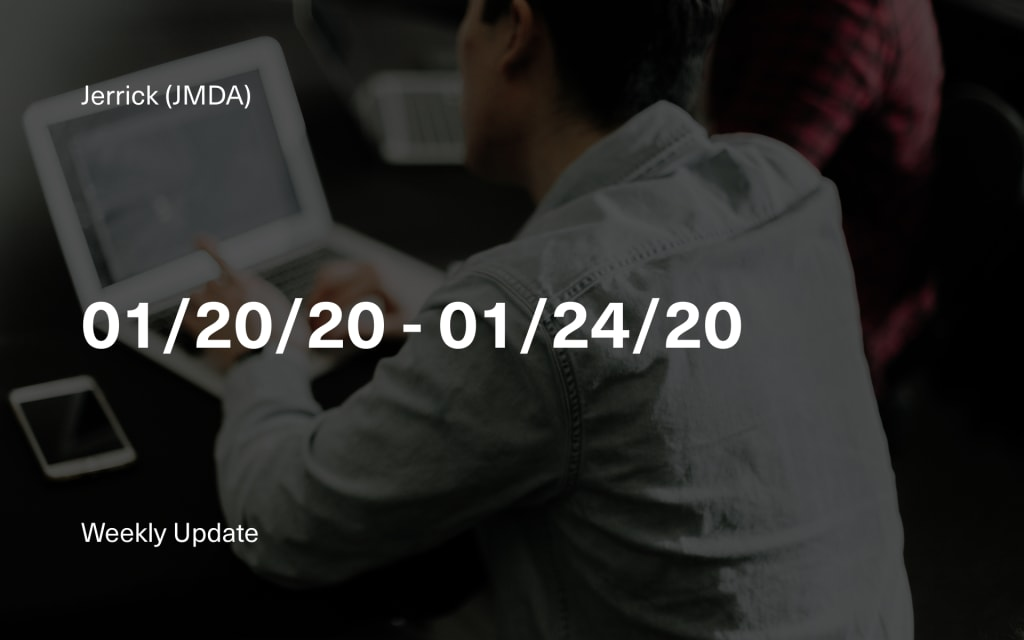 Jerrick CEO's Week in Review: 01/20/20 - 01/24/20