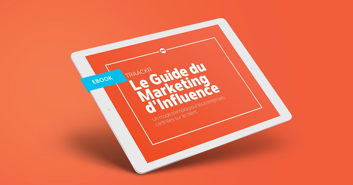 Dans les coulisses du nouveau Guide du Marketing d'Influence