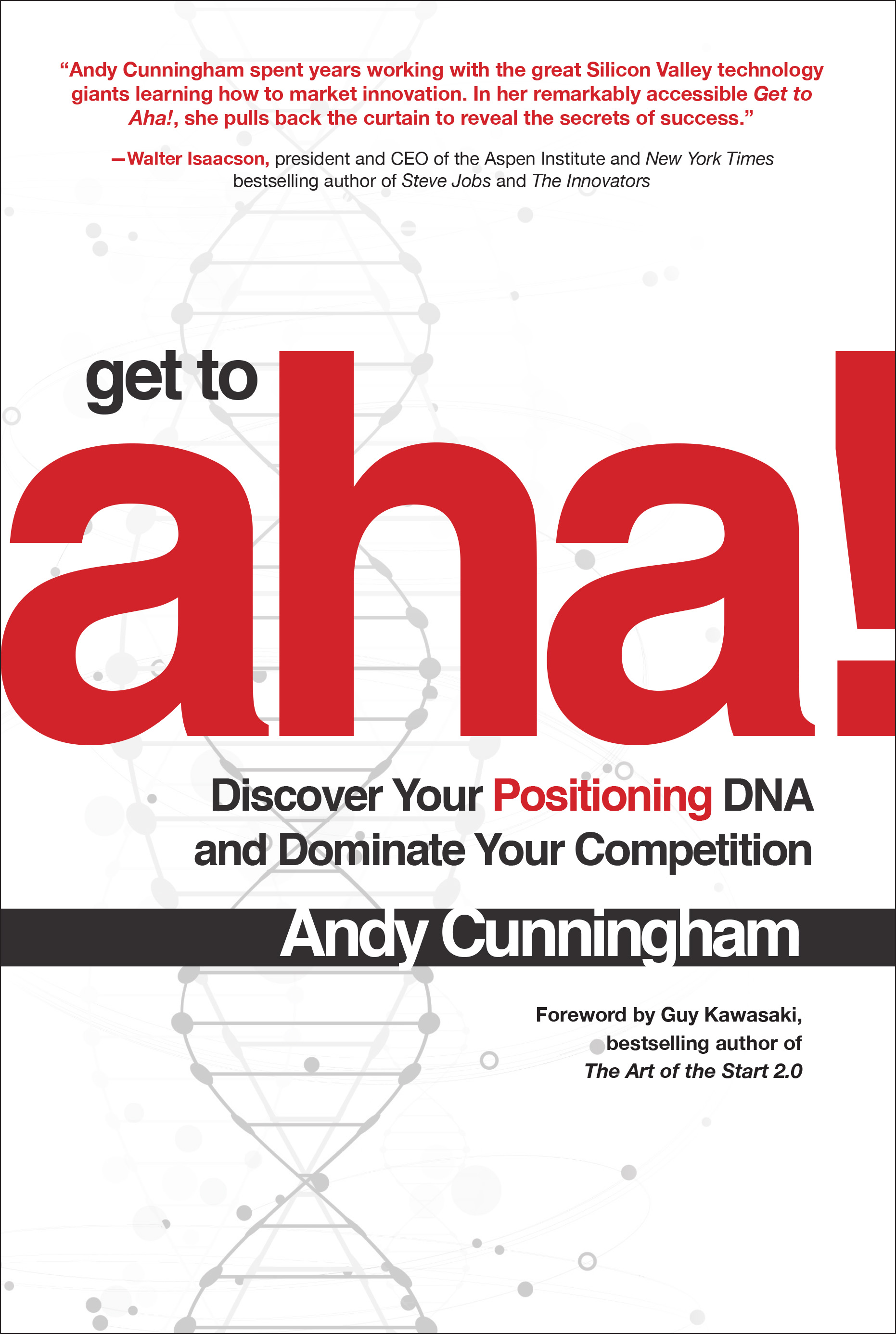 Get to Aha! by Andy Cunningham