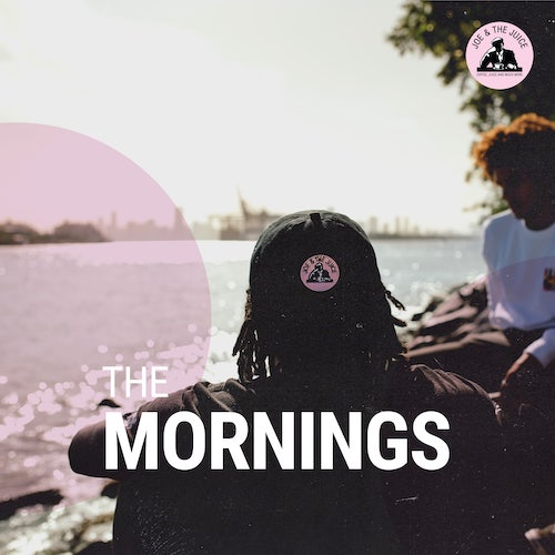 """The Mornings"""