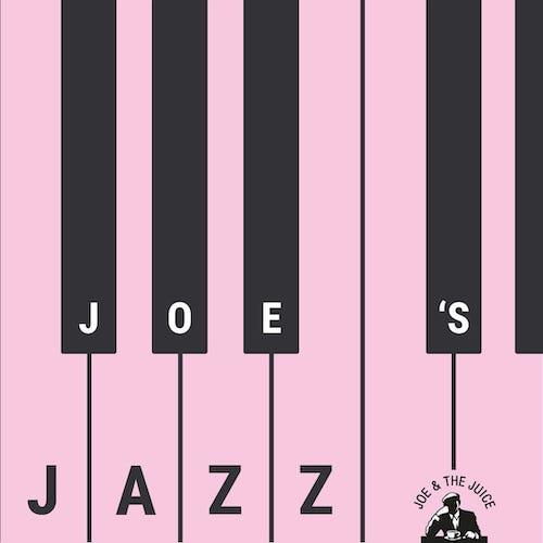 """""""Joe's Jazz"""""""