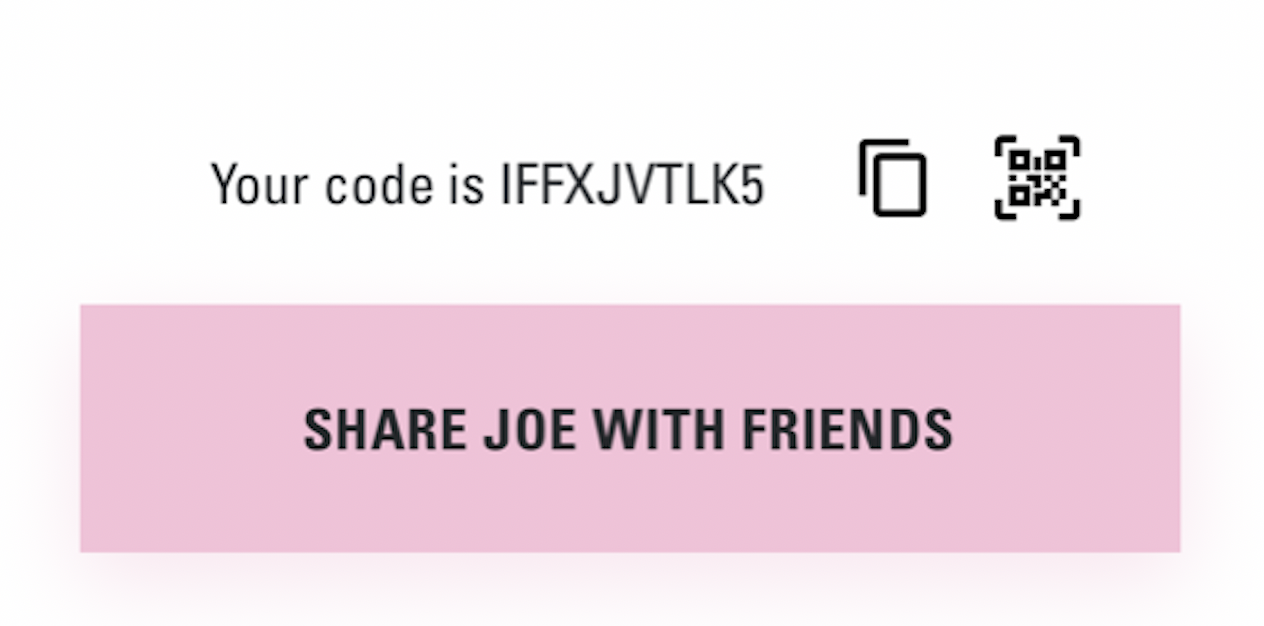 Refer a friend on the joe loyalty app
