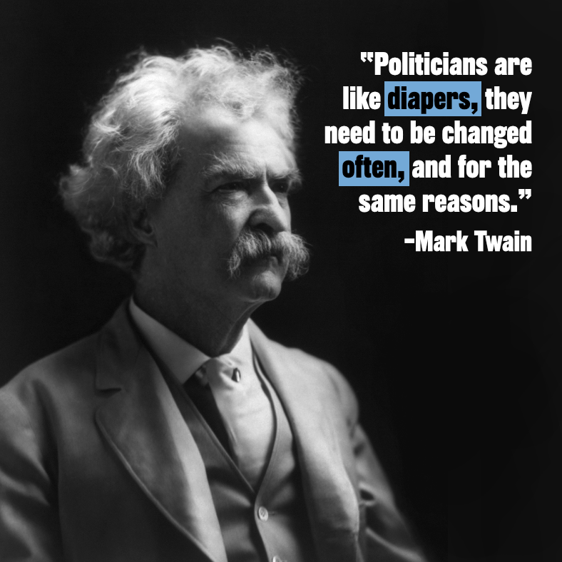 Term limit quote by Mark Twain