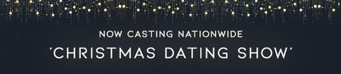 Christmas Dating Show - Reality Dating TV Show Application Form - Now Casting Nationwide