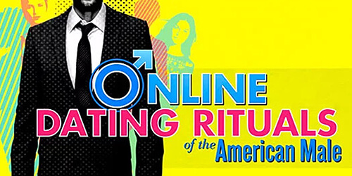Online Dating Rituals Of An American Male