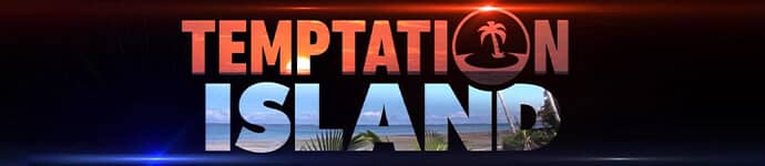 Temptation Island | Reality TV Show Application Form | Now Casting Nationwide