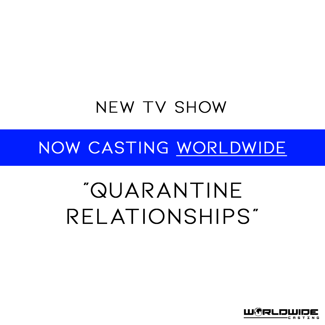 Quarantine Relationships Reality TV Show | Now Casting Worldwide