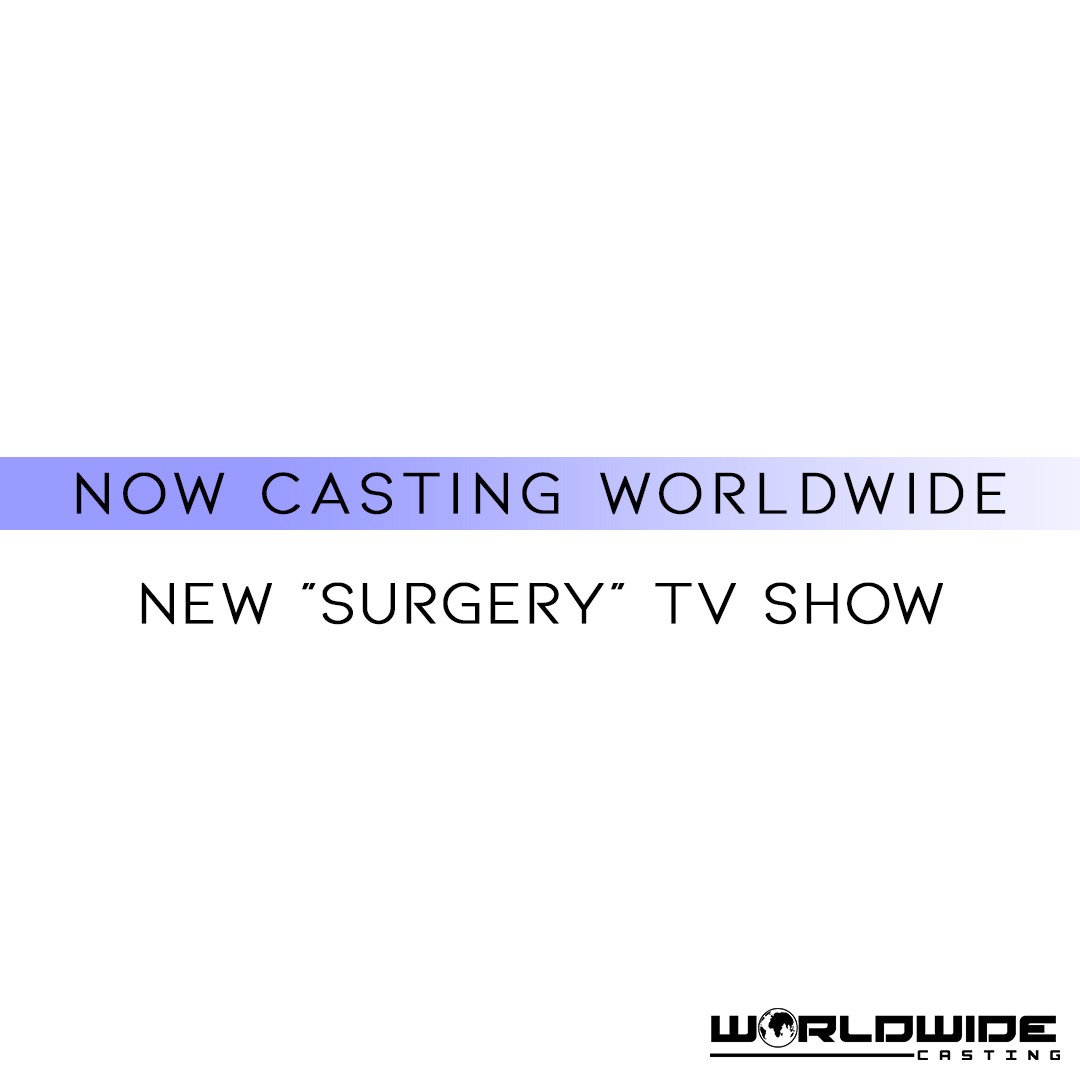 "New ""Surgery"" Reality TV Show | International Casting"