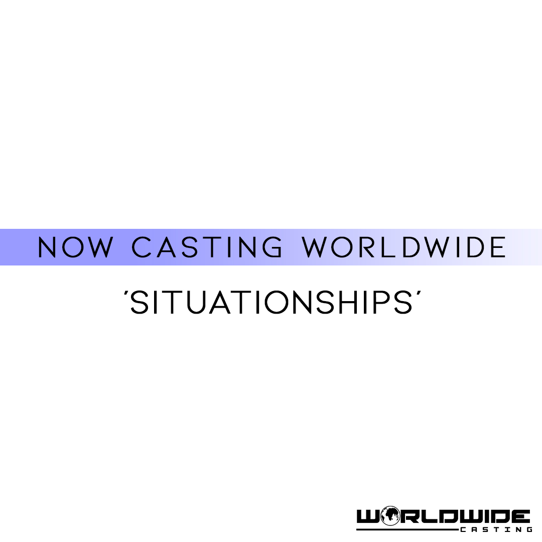 Situationships Reality TV Show | International Casting