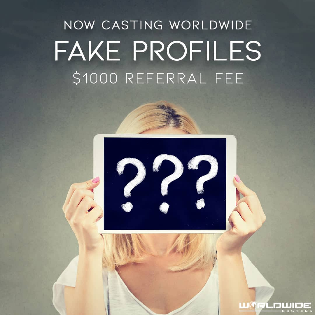 Fake Profiles - Reality TV Show Casting Application Form - Now Casting Worldwide