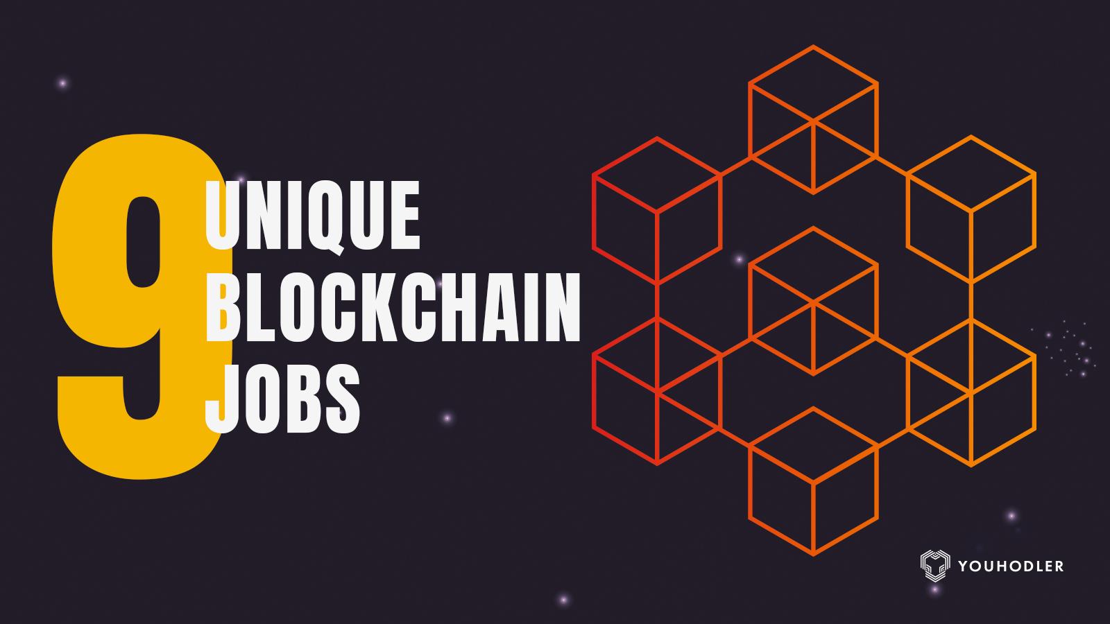 graphic explaining unique blockchain jobs