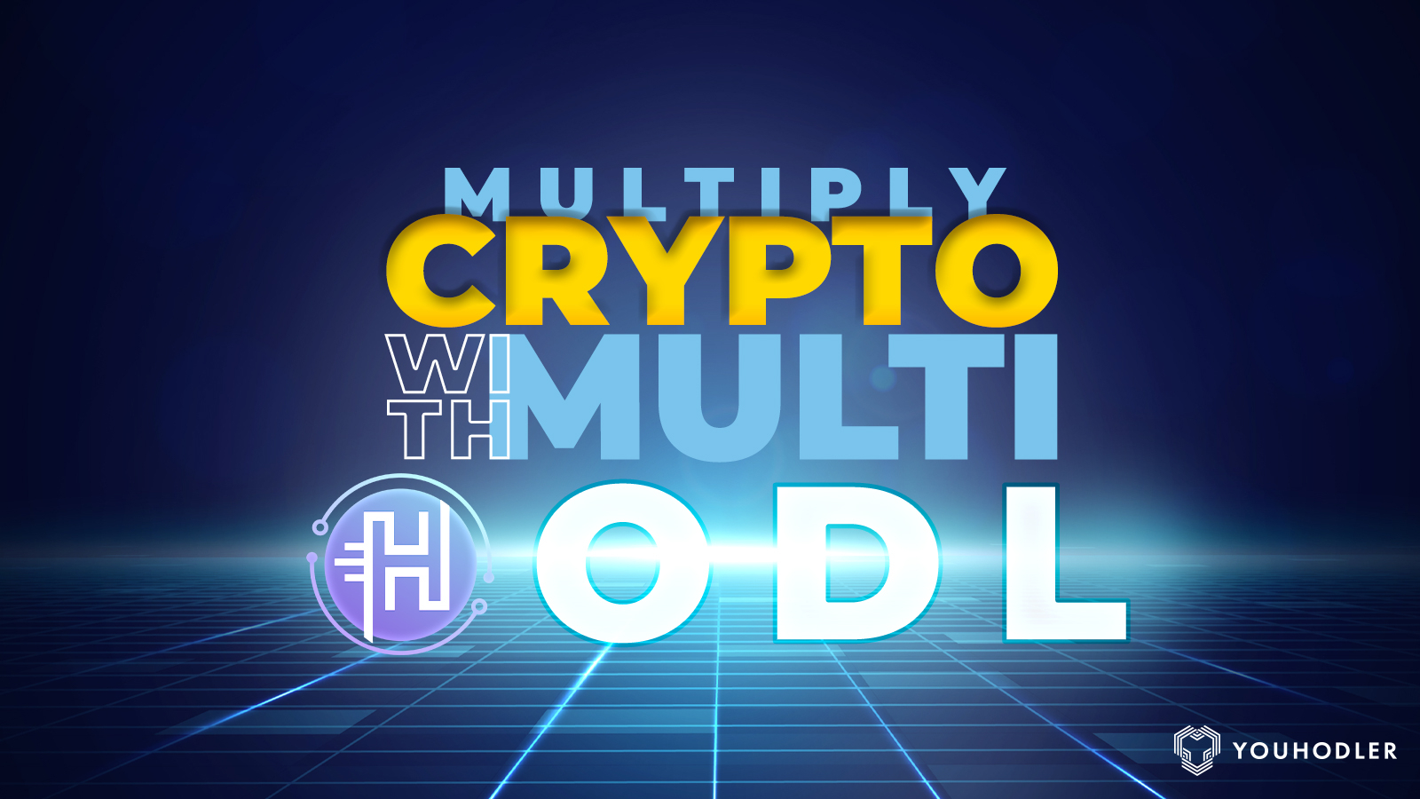 Multiply crypto with Multi HODL