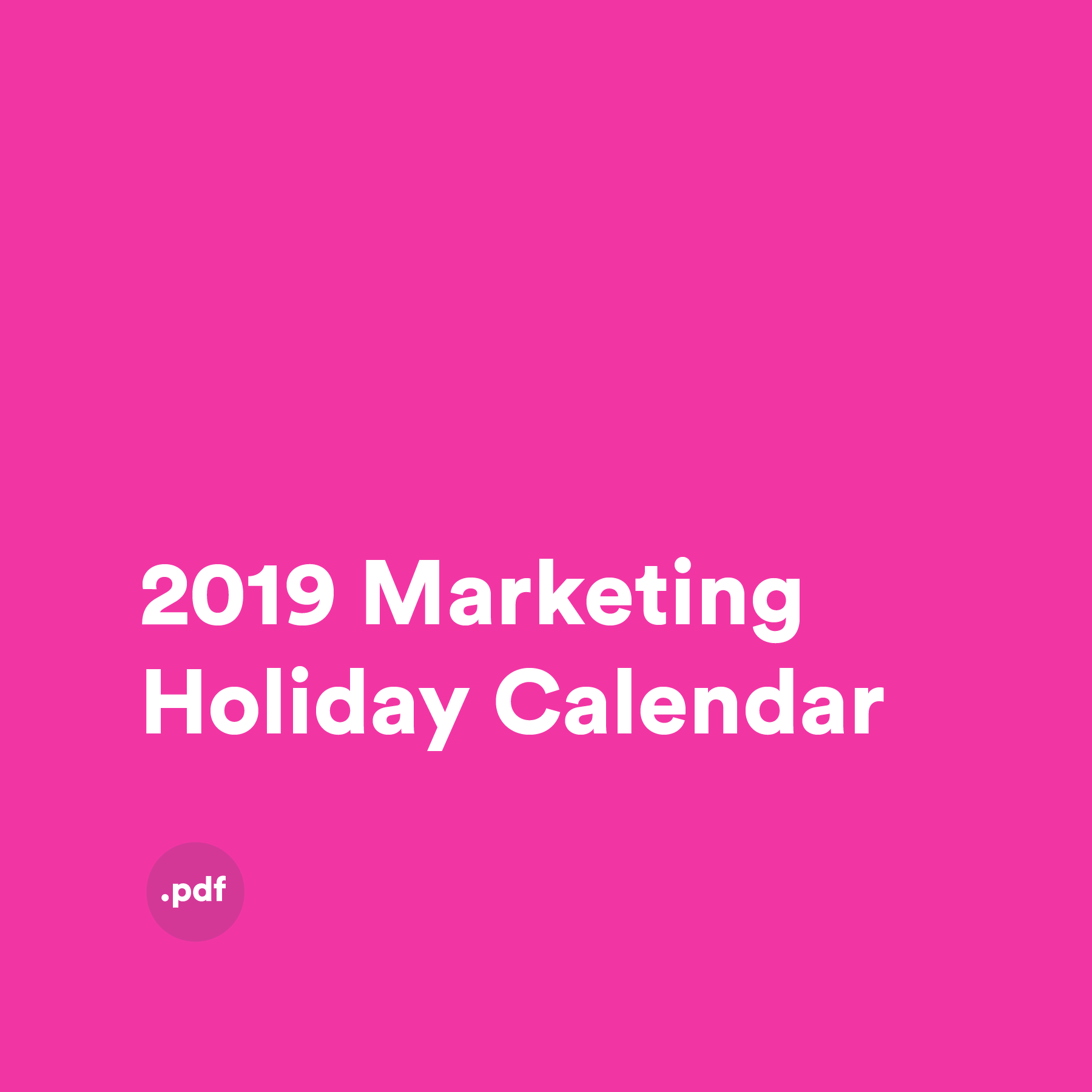 2019 Marketing Holiday Calendar