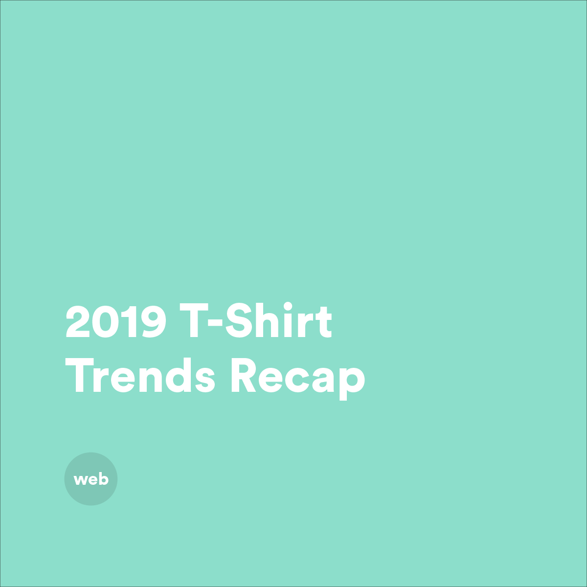 Pillar: 2019 T-Shirt Recap