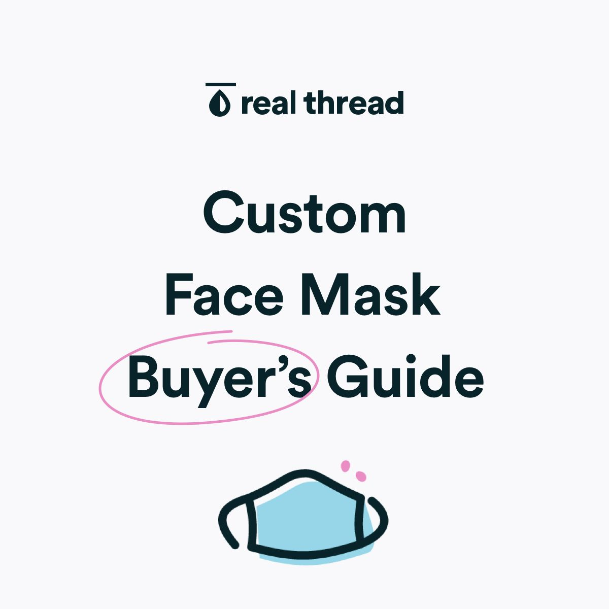 Custom Face Mask Buyer's Guide