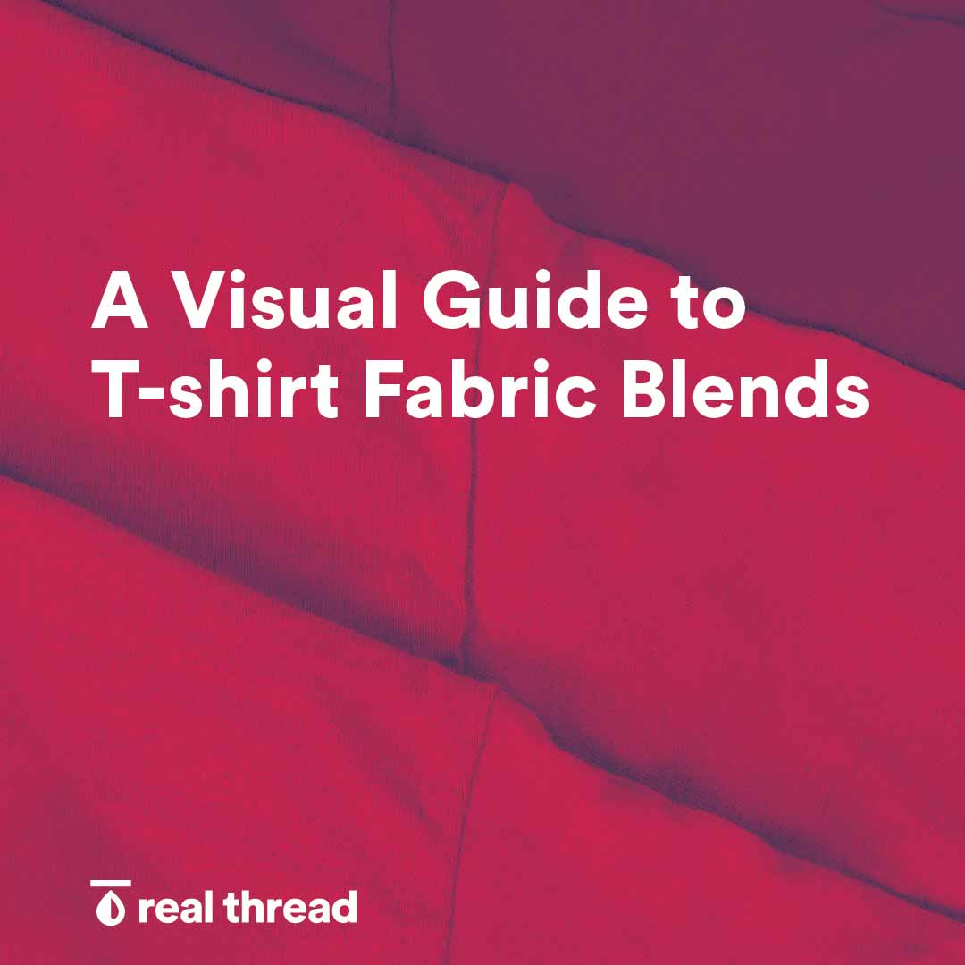 A Visual Guide to T-Shirt Fabric Blends