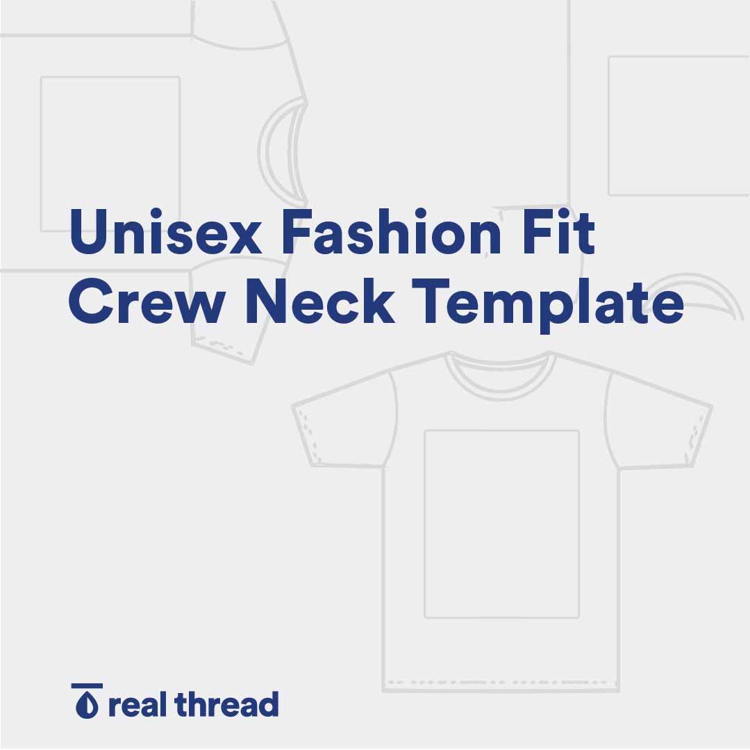 Unisex Fashion Fit Crew Neck Template