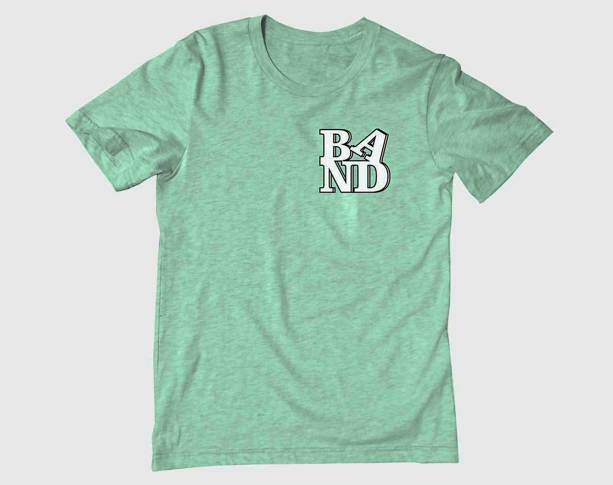 Mint green shirt with the white letters B, A, N and D spelled in a block
