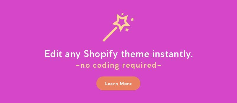 Edit any Shopify theme