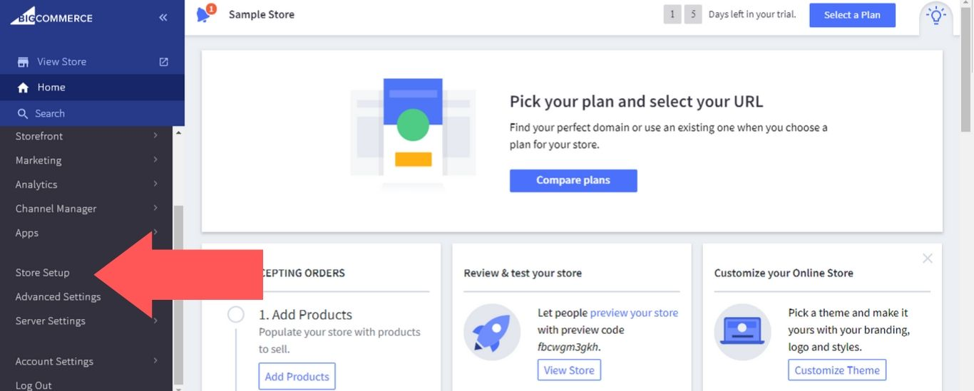 """From your BigCommerce dashboard, select """"Store Setup"""""""