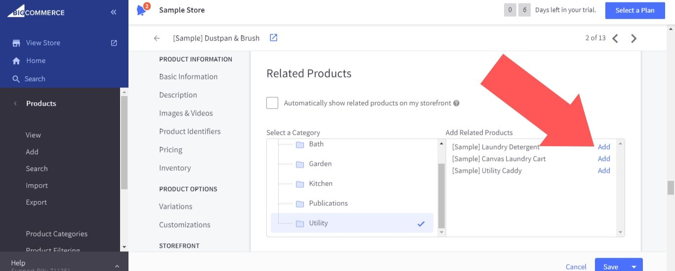 """In the """"Select a Category"""" and """"Add a product"""" windows, you can browse through all the products listed on your store and pick which ones will be featured in the related products section"""