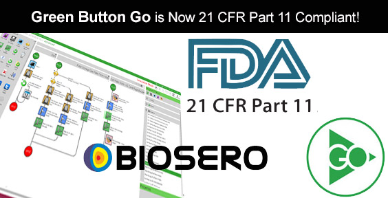 Biosero Receives FDA 21 CFR Part 11 Compliance Certification for Green Button Go Laboratory Automation Software