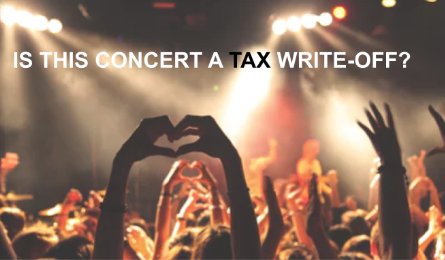 Is this concert a tax write off? 👨‍🎤