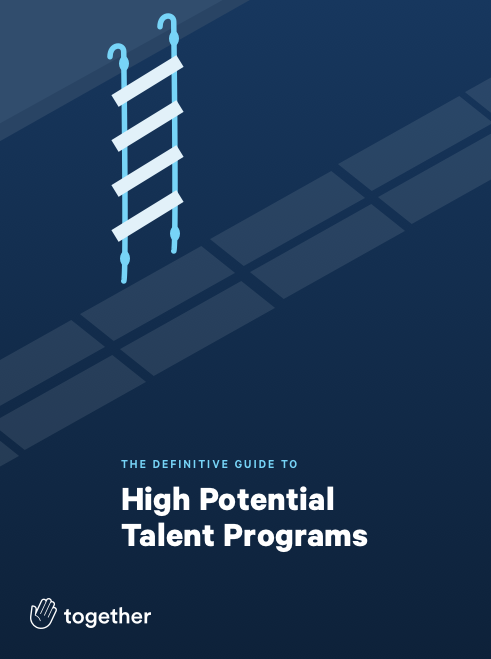 The Definitive Guide to High Potential Talent Programs