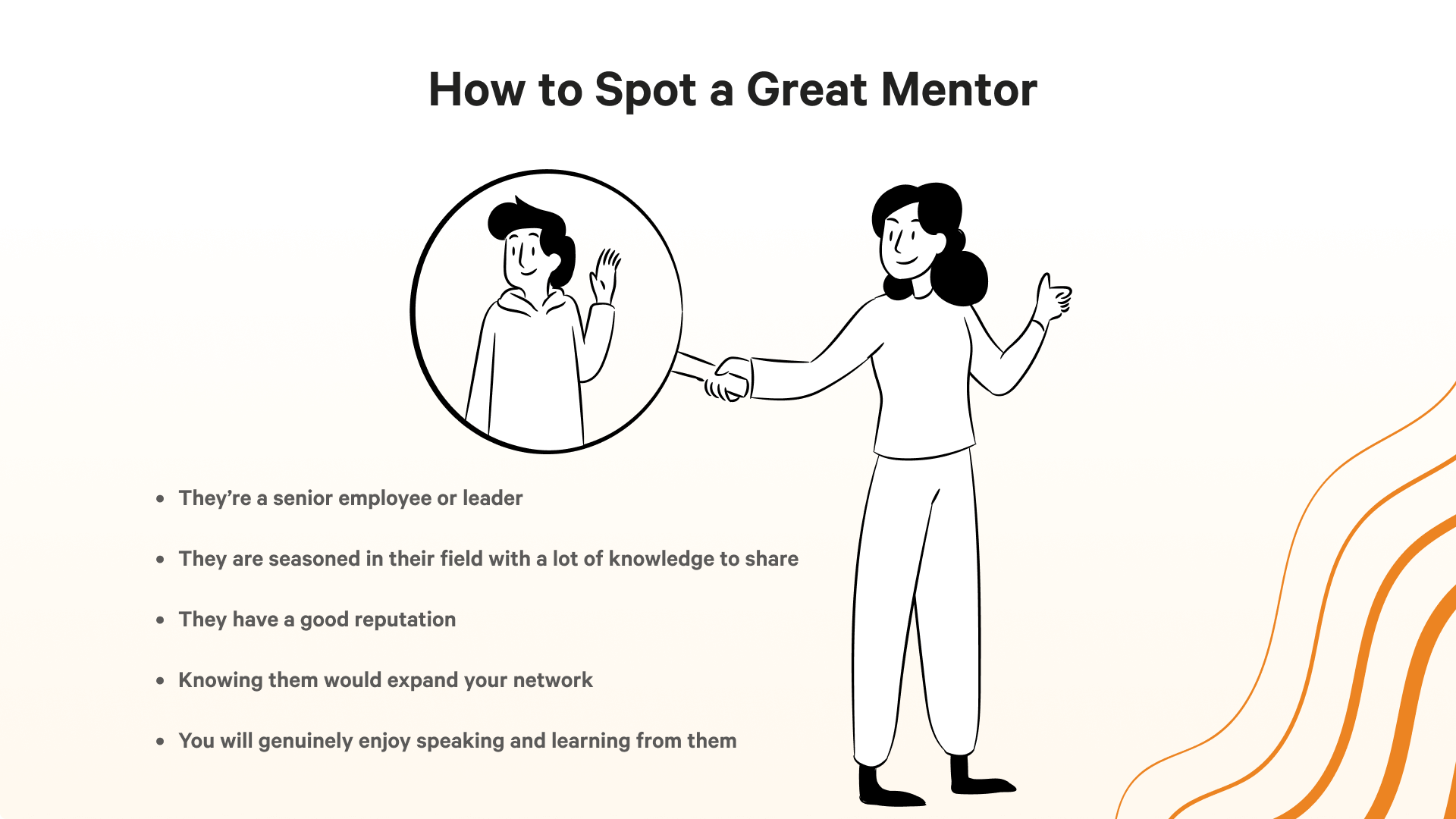 Here's how mentees can spot a great mentor.