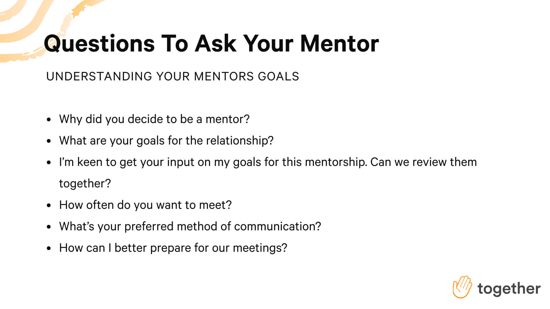 Questions to ask your mentor to understand their goals