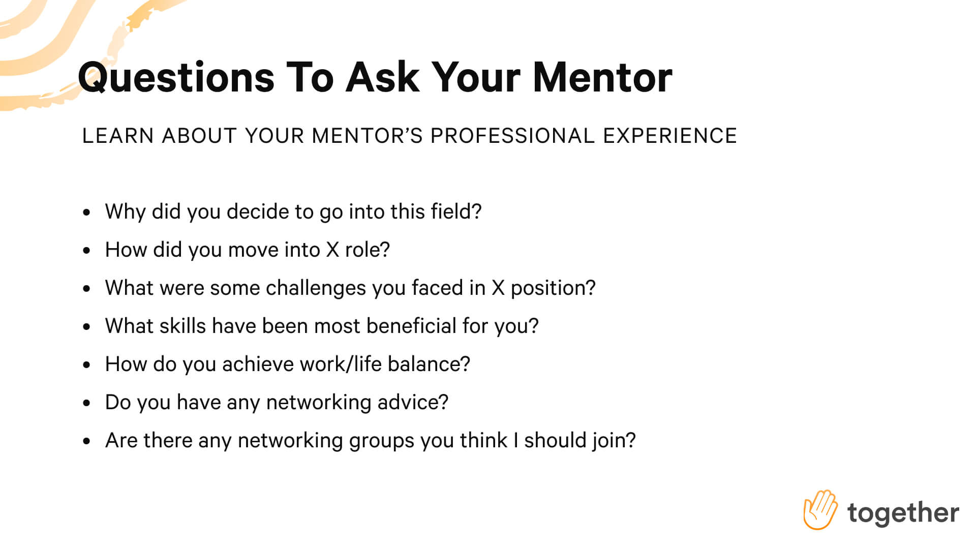 Questions to ask your mentor to learn about their professional experience