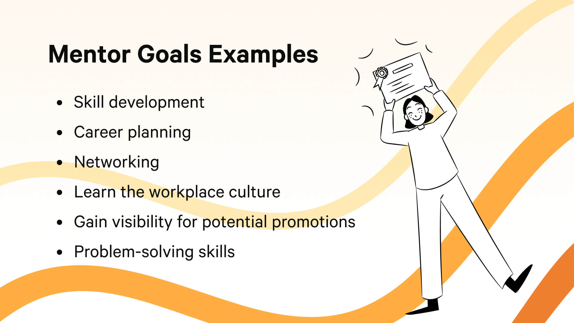 Examples of mentor goals for a mentoring relationship