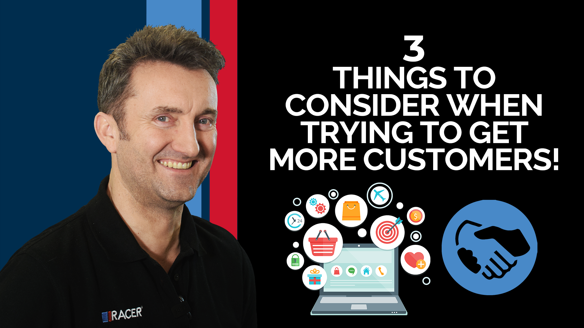 3 Things to Consider When Trying to get More Customers for your Business!