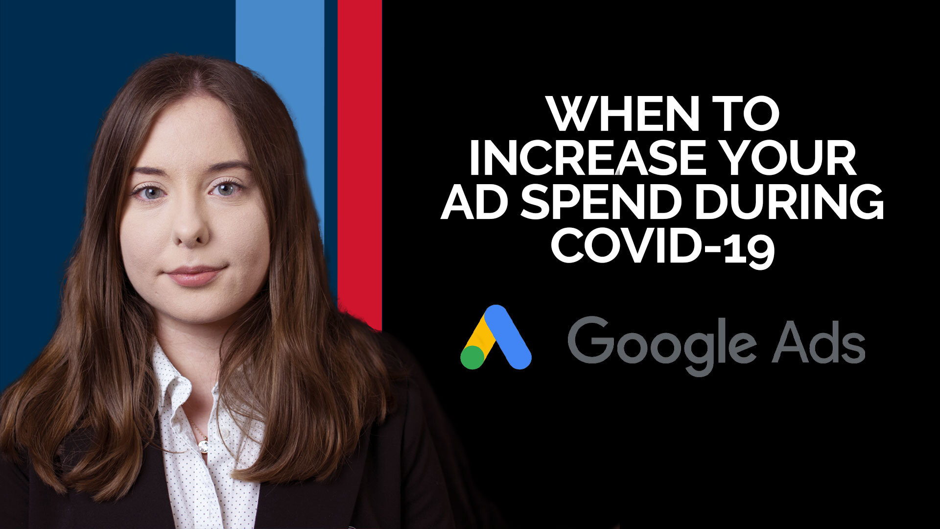 When to Increase your Ad Spend During Covid-19