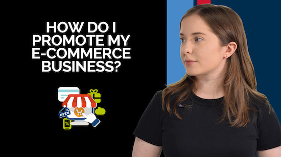 How do I Promote My Ecommerce Business?