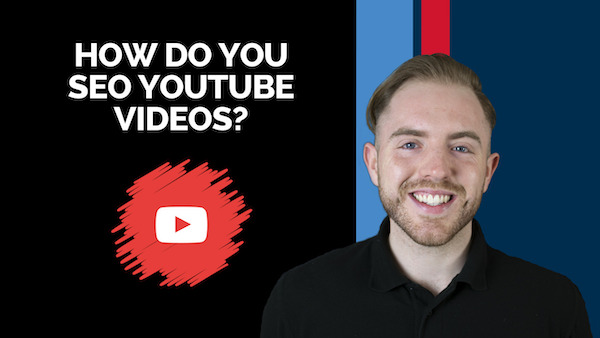 How do you SEO YouTube Videos? – Find Out in This Post!