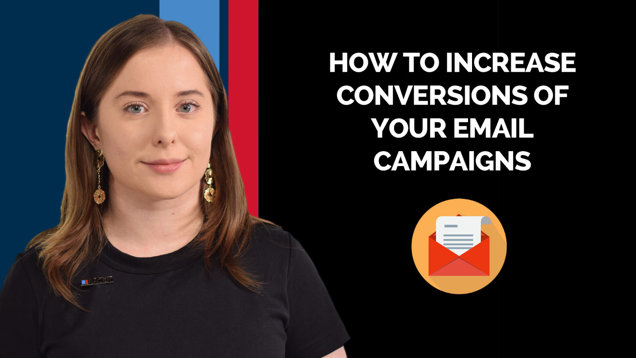 How to Increase Conversions of Your Email Campaigns