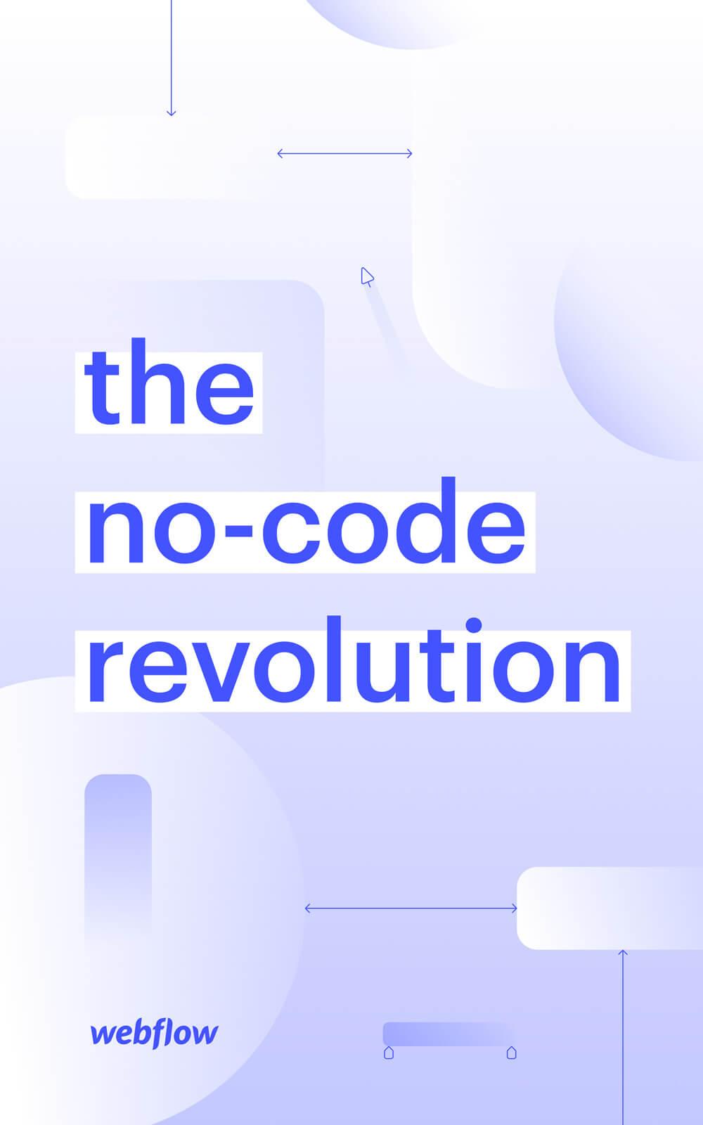 The no-code revolution