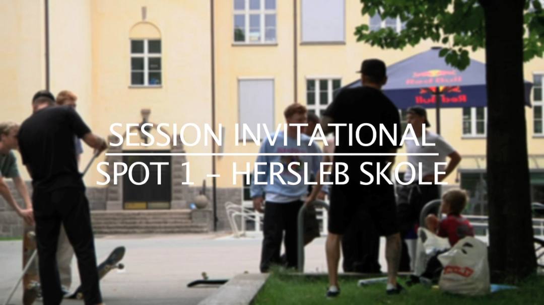Session Invitational | Spot 1 Hersleb Skole