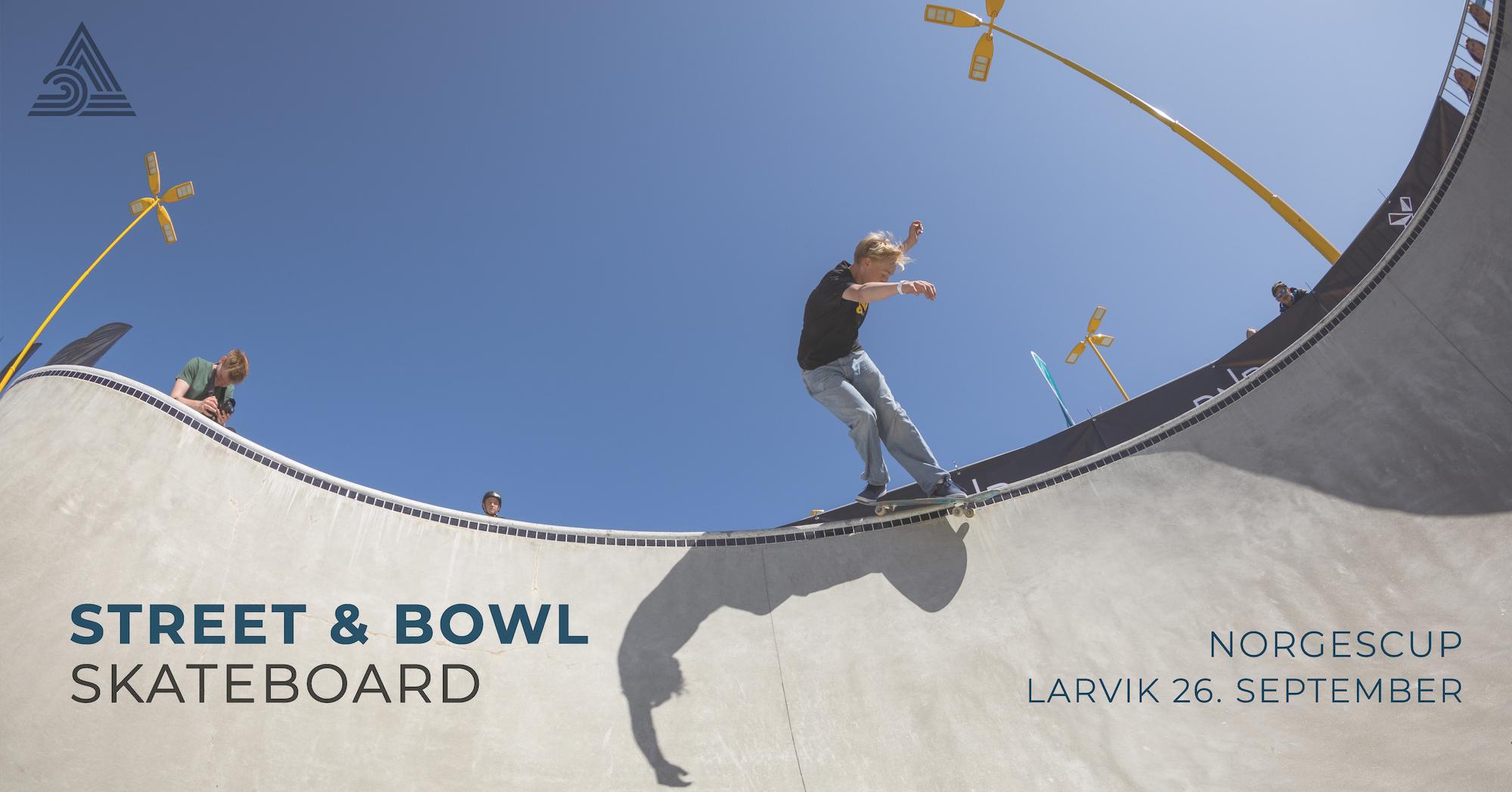 Norgescup i Larvik | Street og Bowl