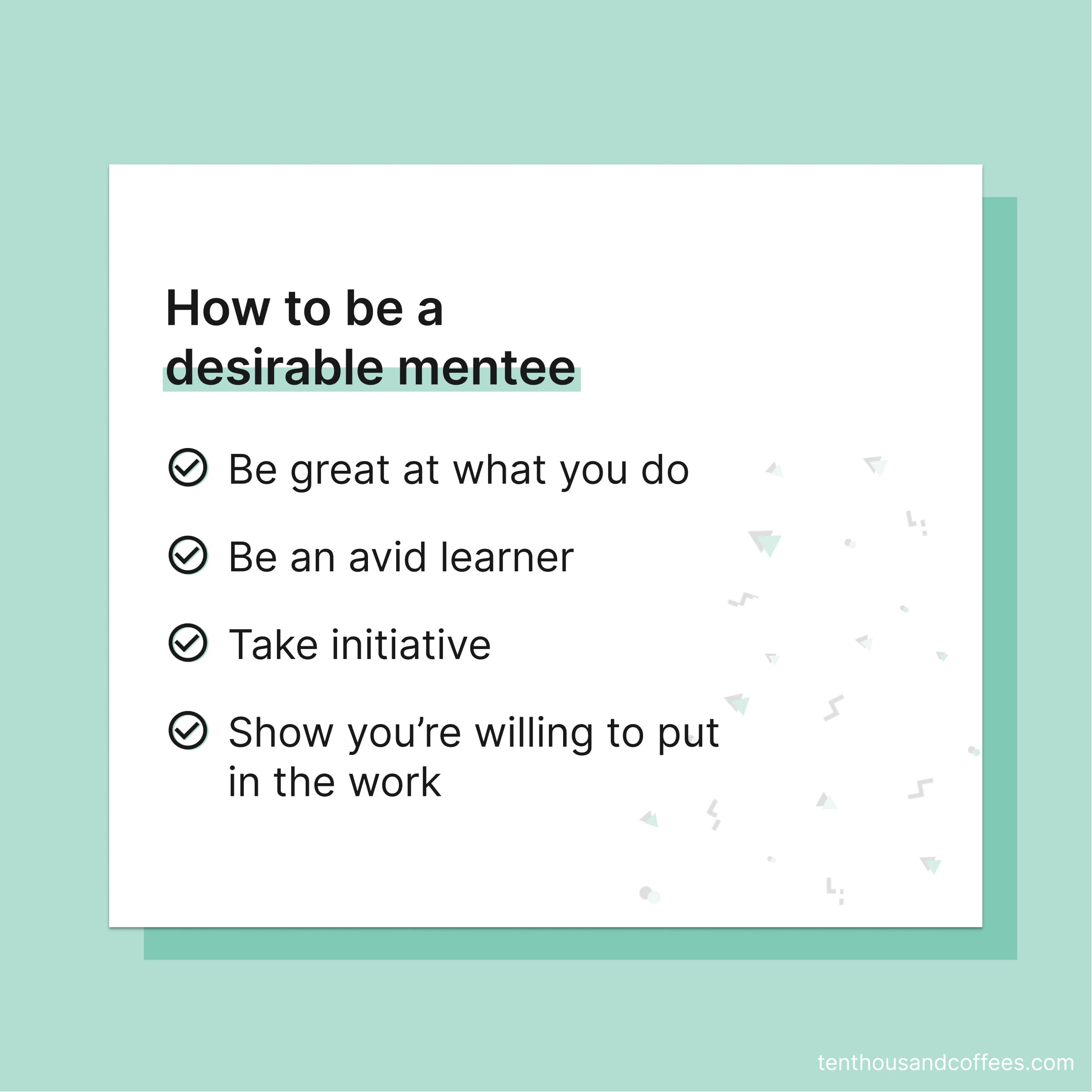 How to be a desirable mentee