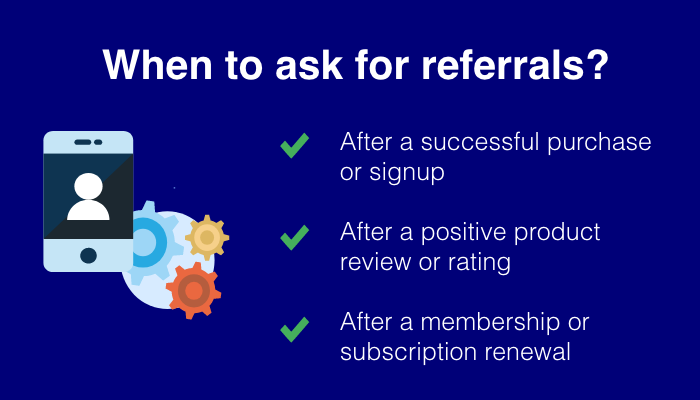 When to ask for referrals