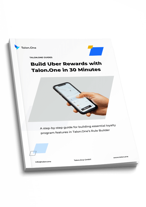 Build Uber Rewards with Talon.One in 30 Minutes