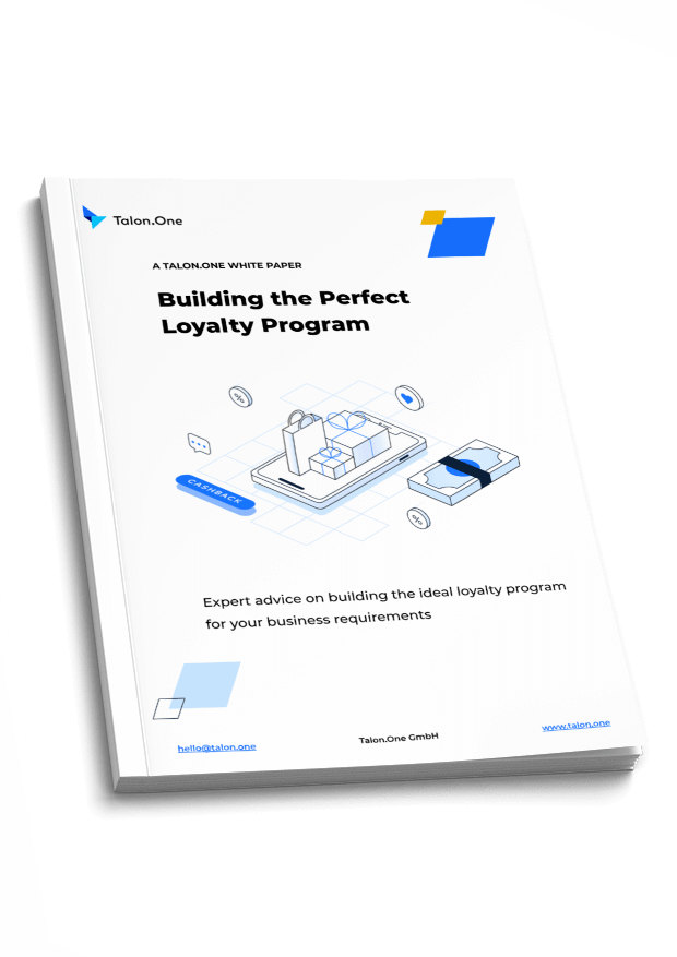 A Talon.One White Paper: Building the Perfect Loyalty Program