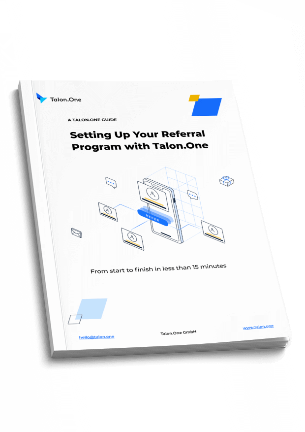 Guide to explain how to set up a referral campaign in less than 15 minutes
