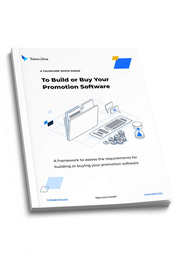 A Talon.One White Paper: To Build or Buy Your Promotion Software