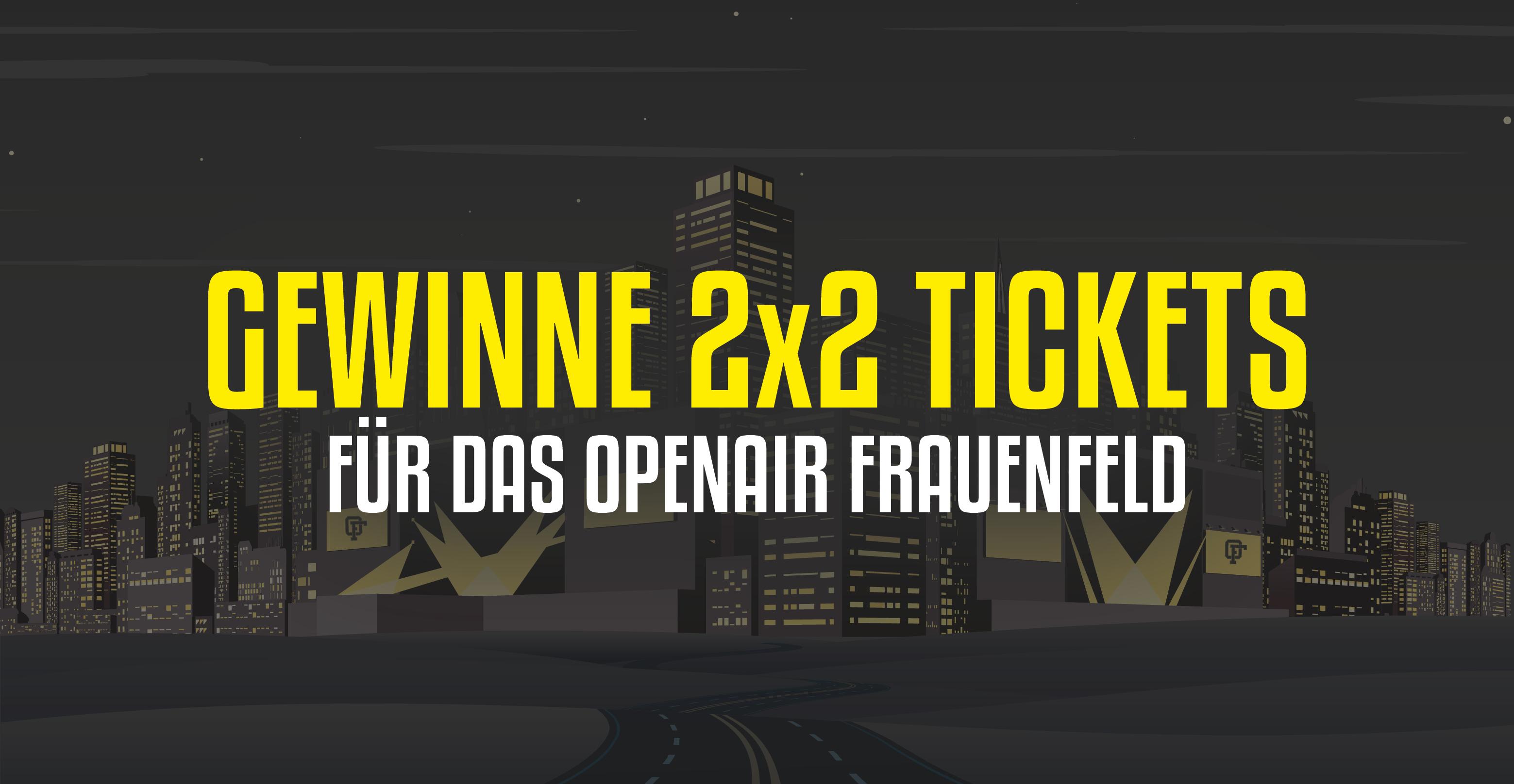 Tickets fürs Openair Frauenfeld gewinnen